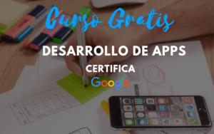 curso certificado de desarrollo de apps